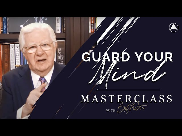 Guard Your Mind | Bob Proctor Masterclass Exclusive Preview
