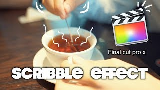 How to make scribble effect in final cut pro x video