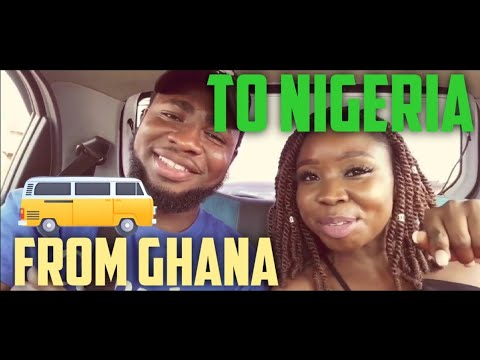 TRAVEL VLOG : ROAD TRIP FROM GHANA TO NIGERIA  VIRTUE GRACE