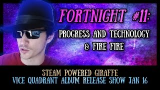 Vice Quadrant Show Fortnight #11: Progress and Technology and Fire Fire