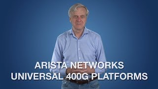 Arista Networks Universal 400G Platforms