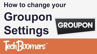How to Change your Groupon Settings