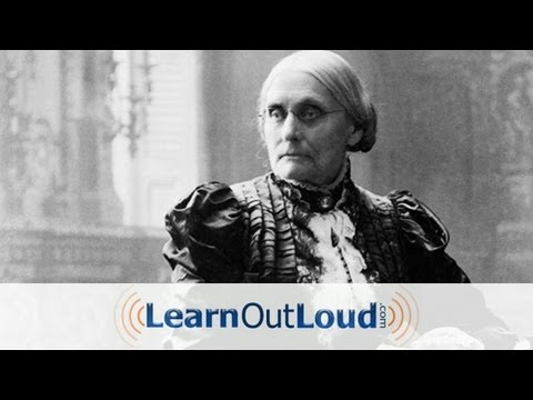 Great Speeches: Susan B. Anthony on Women's Right to Vote