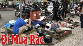 Mua rác ở Việt Nam, cũng có hàng xịn xò không thua rác ở Mỹ