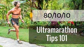 80/10/10 Ultramarathon Tips 101 || How Much to Eat