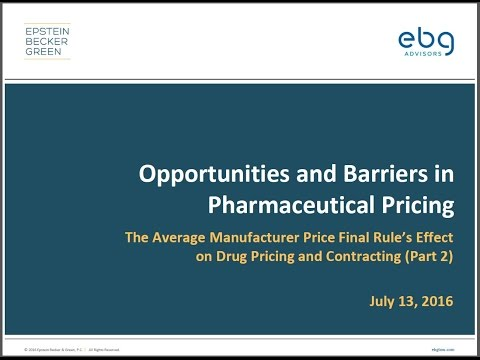 Opportunities and Barriers in Pharmaceutical Pricing: Average Manufacturer Price Final Rule, Part 2