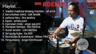 FULL ALBUM OM ADELLA 2019 mp3 terbaru lagu syahdu