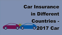 Car Insurance in Different Countries  - 2017 Car Insurance