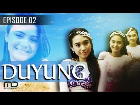 Duyung - Episode 02