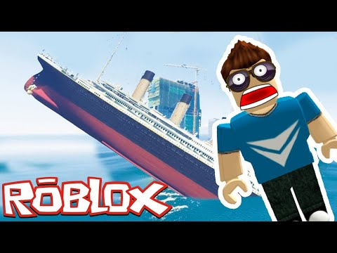 ESCAPE THE SINKING TITANIC IN ROBLOX (Roblox Gameplay)