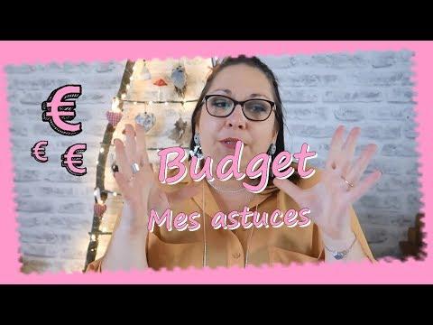 Mes astcues pour gérer son budget ...