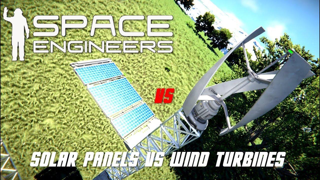 Space Engineers Extra Solar Panels Vs Wind Turbines