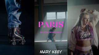 Paris - Official Music Video by Mary Keey