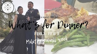 WHAT'S FOR DINNER | QUICK AND EASY WEEKNIGHT MEALS| Military Ball week