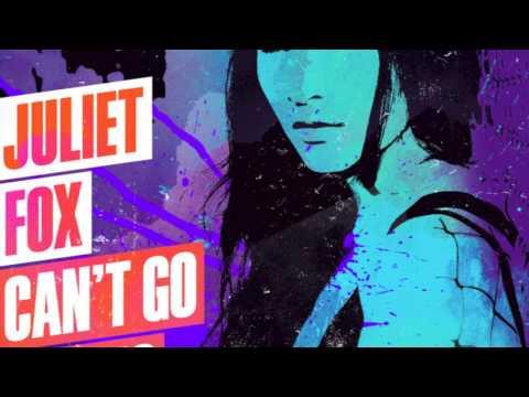 Juliet Fox - Can't Go Wrong (Original Mix)