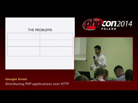 Giorgio Sironi: Distributing PHP applications over HTTP
