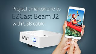 How to project iPhone and Android to EZCast Beam J2 with USB cable (2018)