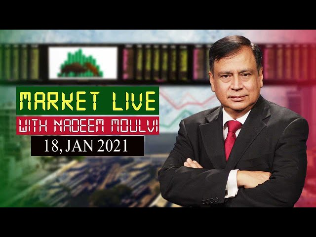 Market Live' With Renowned Market Expert Nadeem Moulvi - 18 Jan 2021