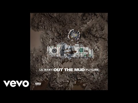 "Lil Baby – ""Out The Mud"" ft. Future"