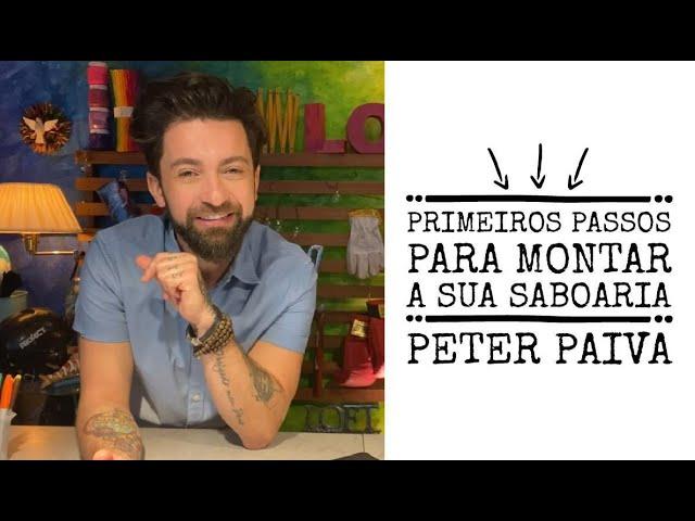 Peter Paiva apresenta o curso on-line - Primeiros Passos Para Montar A Sua Saboaria Artesanal.