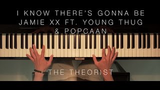 Jamie xx ft. Young Thug & Popcaan - I Know Theres Gonna Be (Good Times) | The Theorist Piano Cover