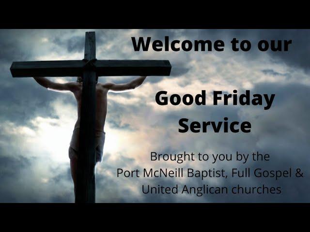 Good Friday Virtual Service 2021