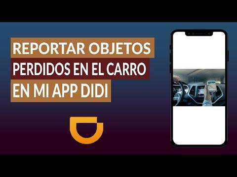 Cómo Reportar Objetos Perdidos u Olvidados en el Carro en mi App DIDI Pasajero