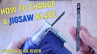 How to change a jiġsaw blade. SIMPLE instructions. Universal jigsaw blade review. Powerfit Blades.