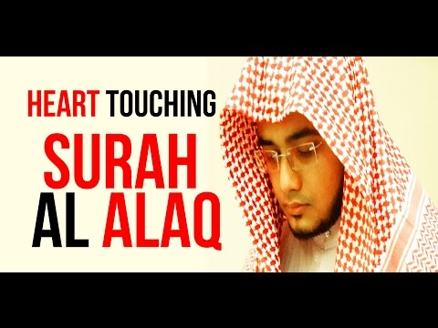 Surah Al Alaq - Beautiful Quran Recitation - By Saad Al Qureshi