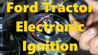 ford naa jubilee 8n electronic ignition installation  youtube
