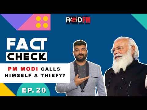 Does PM Modi call himself a thief? | Fact Check | Arsh Walia | Episode 20