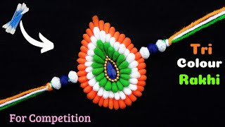 DIY : Indian Tricolour Rakhi with Cotton Buds | Rakhi making for competition 2019