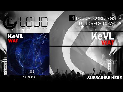 KeVL - Wat [FULL TRACK]