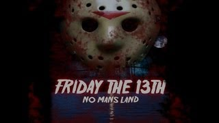 Friday The 13th: No Man's Land (2010) Fan Film
