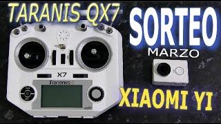 SORTEO (CERRADO): emisora TARANIS QX7 y una cámara XIAOMI YI (todos los meses nuevo sorteo)