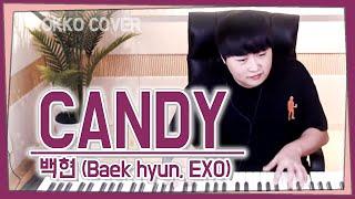 백현 (BAEKHYUN, EXO) - Candy One Take Play[가사]가장 먼저 커버하기 피아노커버