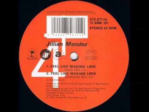 Jillian Mendez – Feel Like Making Love (Radio Mix). 1990 ...