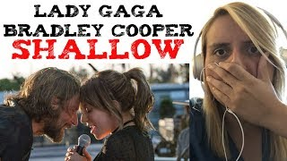 Lady Gaga ft Bradley Cooper - Shallow (A Star Is Born) Reaction