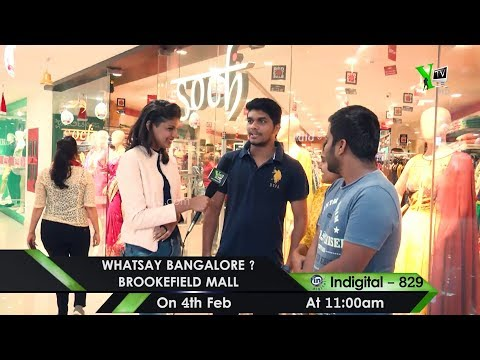 Whatsay Bangalore -  Presented By Soch At Brookefiled Mall