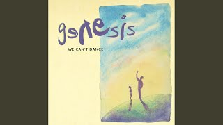 I Can't Dance (2007 Remastered Version)