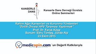 Evlilik Öncesi HPV Taraması Yaptırmak - Prof. Dr. Faruk Köse