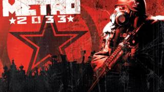 Metro 2033 - Soundtrack Trailer