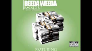 Beeda Weeda - Racked Up Remix Ft Too Short & Gunplay (MMG)