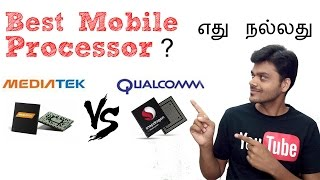 Mediatek vs Qualcomm Snapdragon Smartphone Processors - Which is better ? | Tamil Tech