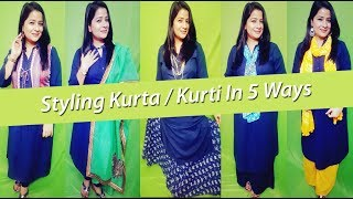 Styling Kurti In 5 Different Ways | Indian Kurti Styling | Prettify By Surbhi