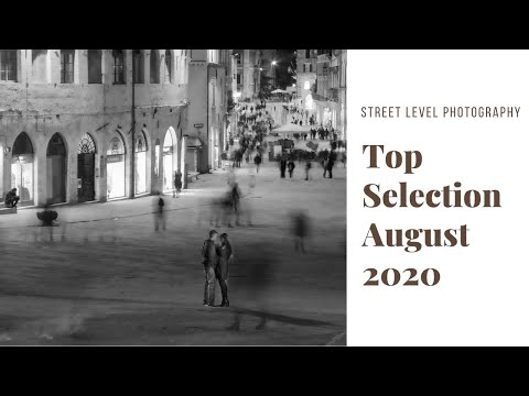 STREET PHOTOGRAPHY: TOP SELECTION - AUGUST 2020 -
