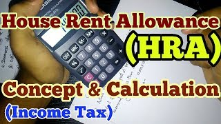 House Rent Allowance (HRA) Concept and calculation of HRA in Income Tax