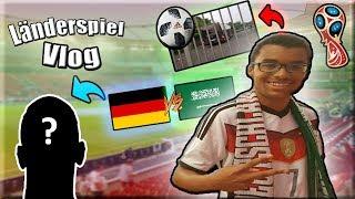 Deutschland VS. Saudi Arabien (Länderspiel Vlog) + DFB Nationalspieler GETROFFEN !!