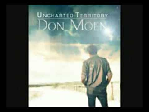 Uncharted Territory Don Moen Full Album