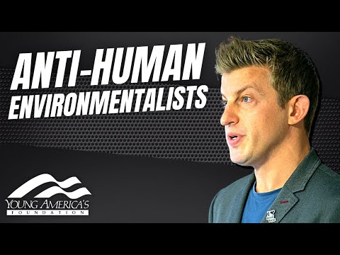 Anti-Human Environmentalists | Alex Epstein